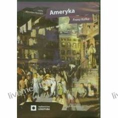 niemiecki-mojapasja: Ameryka - książka audio na CD (CD) - Franz Kafka