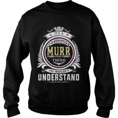 murr  Its a murr Thing You Wouldnt Understand  T Shirt Hoodie Hoodies YearName Birthday