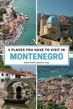 A bucket list guide to Montenegro. 5 beautiful destinations that you absolutely have to visit including the Bay of Kotor, Budva, Sveti Stefan and more. Travel in Eastern Europe.   Back-packer.org #Travel #Montenegro