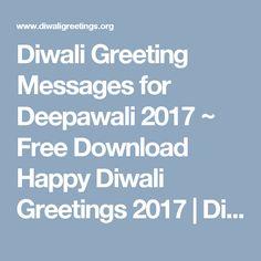 Diwali Greeting Messages for Deepawali 2017 ~ Free Download Happy Diwali Greetings 2017 | Diwali Greeting Cards Ideas | Deepawali Images Diwali Greetings Quotes, Diwali Wishes In Hindi, Handmade Diwali Greeting Cards, Cards Ideas, Happy Diwali Images, Free, Messages, Design, Texting