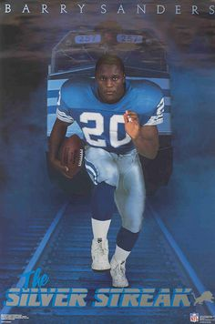Barry Sanders (born July 16, 1968) is a former American football running back who spent all of his professional career with the Detroit Lions of the National Football League. Sanders left the game just short of the all-time rushing record. Sanders is a member of the college and professional football halls of fame. He is considered one of the greatest running backs of all time.