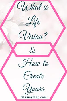 What is Life Vision and how to create yours - With Ease Finding Purpose, Life Purpose, Goals Planner, Life Planner, Create Yourself, Finding Yourself, Self Development, Personal Development, Personal Goals