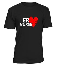 ER NURSE T-SHIRT (5 DIFFERENT COLORS)  => Check out this shirt or mug by clicking the image, have fun :) Please tag, repin & share with your friends who would love it. #CombatMedicmug, #CombatMedicquotes #CombatMedic #hoodie #ideas #image #photo #shirt #tshirt #sweatshirt #tee #gift #perfectgi