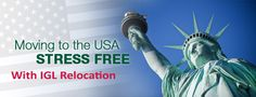 Moving to the USA stress free with IGL Relocation Moving Services, Stress Free, Usa, U.s. States