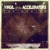 Virgil & the Accelerators