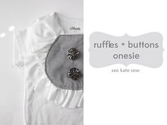 Tutorial: Ruffles and Buttons Onesie · Sewing   CraftGossip.com