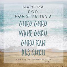guru ram das mantra for forgiveness