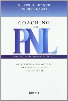 Coaching con PNL (Programación Neurolingüística) de Joseph O'Connor http://www.amazon.es/dp/8479535865/ref=cm_sw_r_pi_dp_ADBMwb1CYW3Z3
