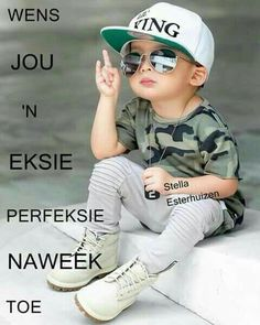 Morning Wish, Good Morning Quotes, Happy Weekend, Happy Friday, Lekker Dag, Baby Messages, Afrikaanse Quotes, Goeie More, Weekend Quotes