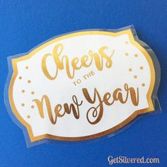 Cheers to the New Year - Free Silhouette or SVG Cut file. Free Silhouette, Silhouette Cameo, Silhouette Studio, Copy Paper, Cricut Explore Air, Bee Crafts, Project Board, Rose Gold Foil, Silhouette Projects