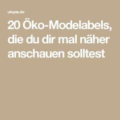 20 Öko-Modelabels, die du dir mal näher anschauen solltest