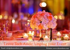 Ask any event management company in Bangalore, and they will bemoan the fact that Smartphones, iPads and laptops are actually the reason for interruptions, lack of focus, and even disinterest during events. For more www.whitemassif.com or call +919900141155