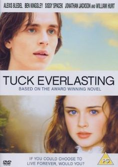 Now is good also published as before i die teen love drama tuck everlasting a young woman meets and falls in love with a young man who is part of a family of immortals such a great movie makes me cry every time fandeluxe Images