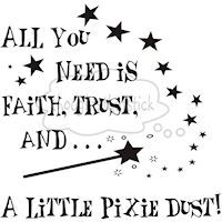 ALWAYS remember this Keek ;).... I'll supply the PIXIE DUST.... The rest is up to you SWEETIE!!!!-123 Mom