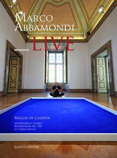 LIVE Marco Abbamondi Reggia di Caserta