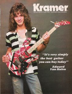 This is an old Van Halen ad for Kramer guitars that I bought off the internet. I have the actual ad, this is just scanned. Old Van Halen Guitar Ad 80s Music, Music Guitar, Cool Guitar, Alex Van Halen, Eddie Van Halen, Heavy Metal, Rock And Roll Fantasy, Famous Guitars, Signature Guitar