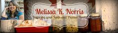 Recipes Melissa K. Norris Over 42 from scratch recipes, no processed ingredients, but tons of old-fashioned yumminess