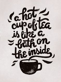 Hot Tea Art Print by weareyawn Tea Quotes, Sweet Quotes, Coffee Quotes, Life Quotes, Calligraphy For Beginners, Tea And Books, Cuppa Tea, Tea Art, My Cup Of Tea