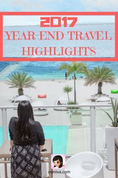 2017 Year-End Travel Highlights #travel #traveljournal #2017 #yearend #travelhighlights #osmiva via @osmiva