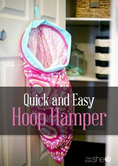 Quick and Easy Hoop Hamper. I want to make one of these for sorting clothes lights, mediums, darks. Sewing Hacks, Sewing Crafts, Sewing Projects, Diy Projects, Sewing Diy, Project Ideas, Sorting Clothes, Quilting Hoops, Diy Spring