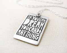 Graduation necklace - Affirmation - Inspirational quote - If you can dream. $46.00, via Etsy.