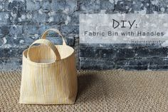 Need storage? Check out this DIY.. Fabric storage bin with handles
