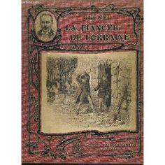 La Fiancee De Lorraine. de MARY JULES