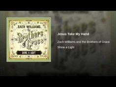Zach Williams - Jesus Take My Hand