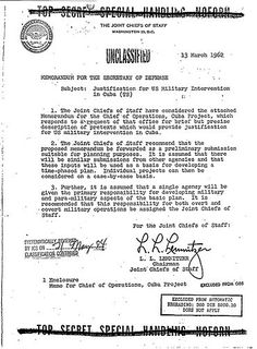 """YSK about Operation Northwoods: CIA proposal to perpetrate acts of terrorism against US citizens as a means of generating public support for government action in 1962. Kinda makes you think twice about those 9/11 """"conspiracy theories."""""""