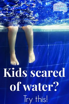 Kids scared of the water Try these tips!