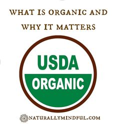 Why Eating Organic Really Matters? - Naturally Mindful