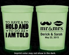 To Have and To Hold and To Do As I Am Told, Cheap Glow Party Cups, Mr and Mrs Wedding, Glow-in-the-Dark (91)
