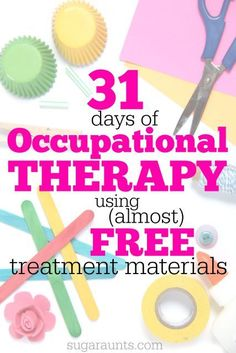 Occupational Therapy treatment tips and tools for pediatrics and school-based therapy using mostly free or inexpensive materials and items you can find around the home.  - repinned by @PediaStaff – Please Visit ht.ly/63sNtfor all our pediatric therapy pins