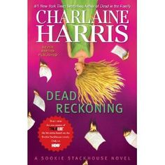"""Sookie Stackhouse Series, Book Eleven, """"Dead Reckoning"""" by Charlaine Harris is due out on May 3, 2011. I CANNOT wait! I'm seriously addicted to this series."""