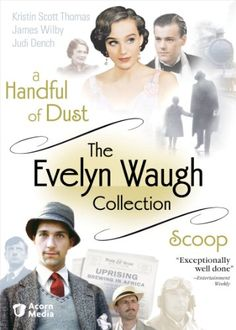 The Evelyn Waugh Collection (A Handful of Dust / Scoop) Acorn Manufacturing http://www.amazon.com/dp/B002V3AM6G/ref=cm_sw_r_pi_dp_n7zQub1616Y1B