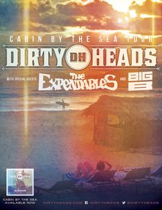 THE DIRTY HEADS ANNOUNCE CABIN BY THE SEA SUMMER TOUR