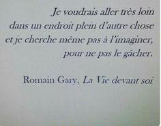 quotes missing someone Romain Gary Citation, Missing Someone Quotes, Words Quotes, Sayings, Quotes Quotes, French Quotes, Thing 1, Some Words, Word Porn