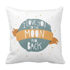I love you to the moon and back Throw Pillow case. Subcategory: Home Textile. Product ID: Back Pillow, Pillow Talk, Custom Pillows, Decorative Throw Pillows, Casa Kids, I Love You, My Love, Throw Pillow Cases, Home Accessories