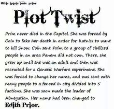 fandom plot twist - The Hunger Games and Divergent crossover - Prim faked her death and changed her name to Edith Prior Hunger Games Plot, Divergent Hunger Games, Hunger Games Memes, Hunger Games Catching Fire, Divergent Series, Hunger Games Trilogy, Divergent Funny, Divergent Poster, Divergent Fan Art