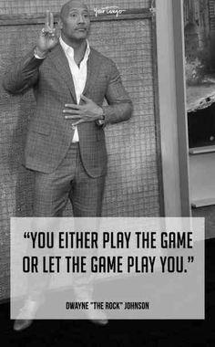 25 Most Inspirational Quotes From Dwayne 'The Rock' Johnson Dwayne Johnson Quotes, The Rock Dwayne Johnson, Rock Johnson, Dwayne The Rock, Rock Quotes, Men Quotes, Life Quotes, Play Quotes, Kinky Quotes