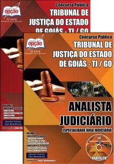 Apostila Concurso Tribunal de Justiça do Estado de Goiás - TJ/GO - 2014: - Cargo: Analista Judiciário - área/especialidade: Judiciária