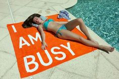 Beach towel with obvious message is self-explanatory