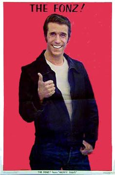 The Fonz (giving the thumb) - Lead Pipe Posters - Vintage Rock Art Posters, Psychedelic Art Posters and Vintage Rock, Vintage Tv, My Childhood Memories, Sweet Memories, Early Childhood, The Fonz, My Generation, Old Tv Shows, My Youth
