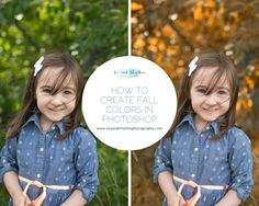 How to Create Fall Colors in Photoshop | Sea and Rhythm Photography