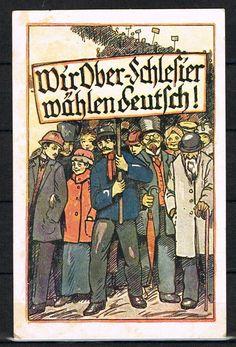 """Schlesien: Volksabstimmung, """"Wir Oberschlesier wählen deutsch""""~1920 #1189   eBay"""