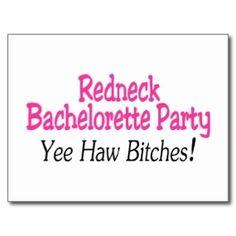 Redneck Bachelorette Party Yee Haw Bitches