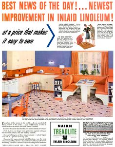 """Why, yes, your kitchen will be as gay and time-saving as these if you re-do it the 'Never Before' way!""  These ads for Nairn linoleum flooring are from 1940-41."