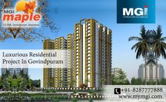 #MGI_Maple is the first star rated #residential project in Govindpuram Ghaziabad, and offers your own preference of 2/3 #BHK #luxurious apartments. The #apartments are stunningly designed to provide its #residents full comfort. See more @ http://bit.ly/1vSJeRF