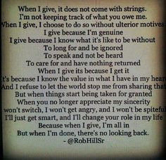 Took the words right out of my mouth. Thats The Way, What Is Like, My Love, Great Quotes, Quotes To Live By, Inspirational Quotes, Taken For Granted Quotes, Taking Things For Granted, Motivational Quotes