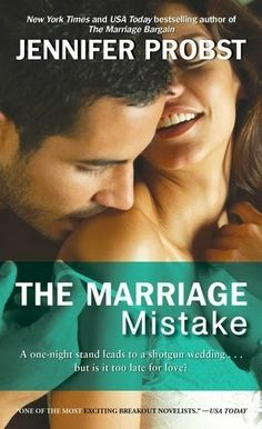 The Marriage Mistake by Jennifer Probst (book #3 in the Marriage to a Billionaire series).